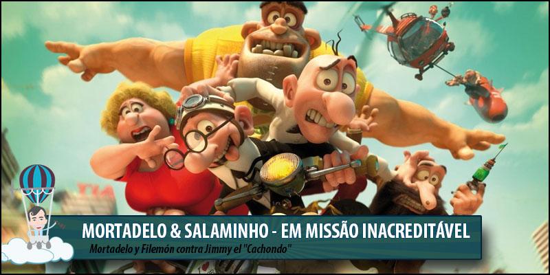 Animacoes2016_MortadeloeSalaminhoEmmissaoinacreditavel